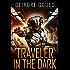 Traveler in the Dark (Ex Situ Book 1)
