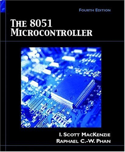 8051 Microcontroller, The (4th Edition)