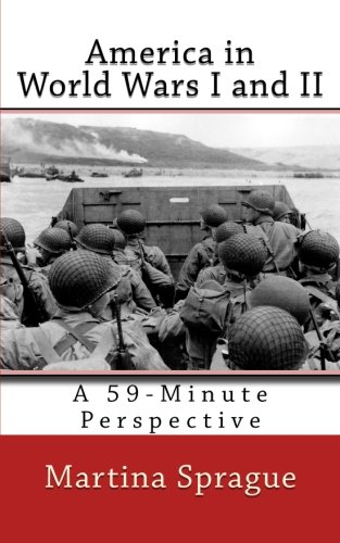 America in World Wars I and II: A 59-Minute Perspective ebook