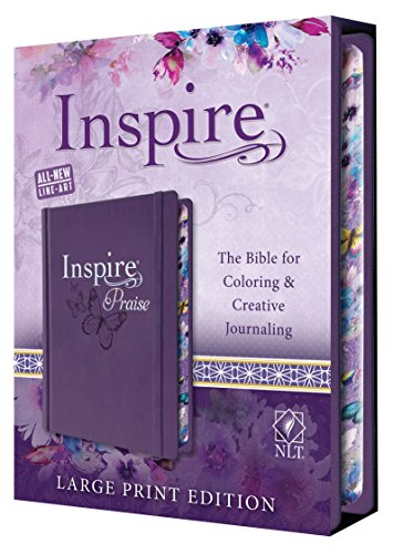 Inspire PRAISE Bible Large Print NLT (Hardcover LeatherLike, Purple): The Bible for Coloring & Creative Journaling