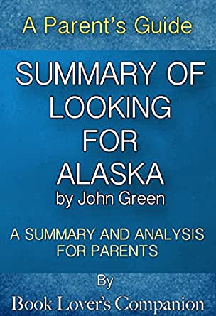 looking for alaska analysis The best study guide to looking for alaska on the planet, from the creators of  sparknotes get the summaries, analysis, and quotes you need.