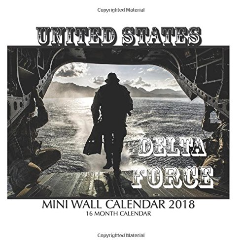 United States Delta Force Mini Wall Calendar 2018: 16 Month
