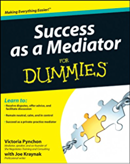 The mediation process practical strategies for resolving conflict success as a mediator for dummies fandeluxe Images