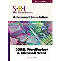 SBI: An Advanced Simulation for COREL WordPerfect and Microsoft Word: Advanced Simulation : Corel, Word Perfect/Microsoft, Word
