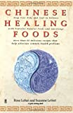 Chinese Healing Foods, Rosa Lo San and Suzanne LeVert, 0671527991