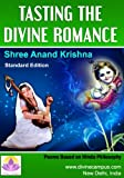 Tasting the Divine Romance: Poems Based on Hindu Philosophy