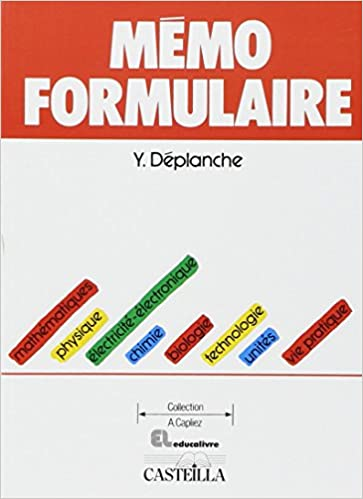 dc4ff5dc833ae9 Mémo formulaire   mathématiques, physique, électricité-électronique,  chimie, biologie, technologie, unités, vie pratique