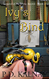 Ivy's Bind (Legend of the White Sword Book 2)