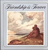Friendship Is Forever, Outlet Book Company Staff and Random House Value Publishing Staff, 0517081423