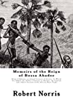img - for Memoirs of the Reign of Bossa Ahadee: King of Dahomy, an Inland Country of Guiney. To Which Are Added, the Author's Journey to Abomey, the Capital; and a Short Account of the African Slave Trade book / textbook / text book