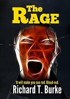 The Rage by [Burke, Richard]