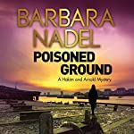 Poisoned Ground: Hakim and Arnold, Book 3 | Barbara Nadel