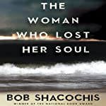 The Woman Who Lost Her Soul | Bob Shacochis