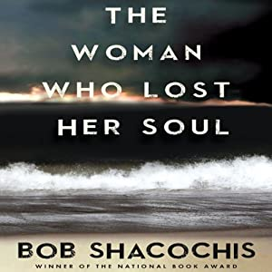 The Woman Who Lost Her Soul Hörbuch