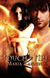 Touch of Fire, Maria Zannini, 1605041602