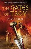 The Gates of Troy (Adventures of Odysseus 2)