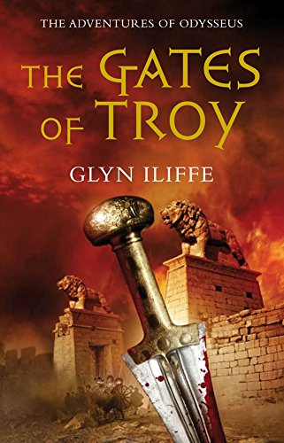The Gates of Troy (Adventures of Odysseus) PDF