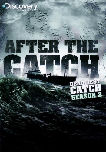 Deadliest Catch: After The Catch (Season 3) ()