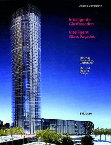 Intelligent Glass Facades: Materials, Practice, Design: 5th revised and enlarged edition PDF