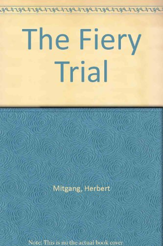 The Fiery Trial: A Life of Lincoln