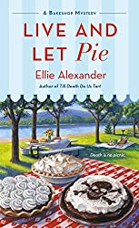 Live and Let Pie (A Bakeshop Mystery)
