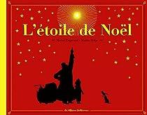 L'étoile de Noël par Piquemal