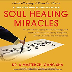 Soul Healing Miracles Audiobook