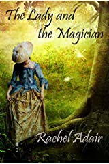 The Lady and The Magician Kindle Edition