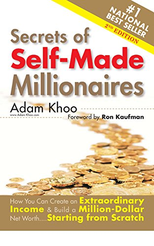 Download PDF Secrets of Self-made Millionaires - How You Can Create an Extraordinary Income and Build a Million-Dollar Networth Starting From Scratch