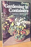 Gardening in Containers, Sunset Publishing Staff, 0376032057