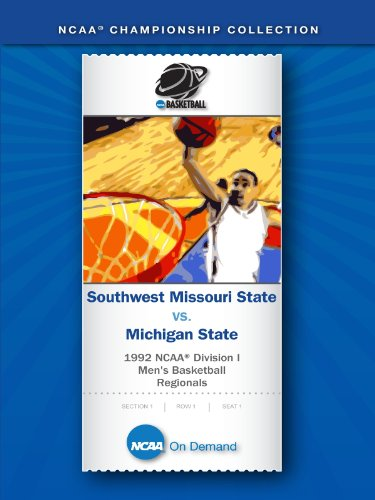 1992 NCAA(r) Division I Men's Basketball Regionals - Southwest Missouri State vs. Michigan State