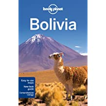 Lonely Planet Bolivia 8th Ed.: 8th Edition