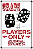 Novelty Parking Sign, Craps Player Parking Only Aluminum Sign S8039