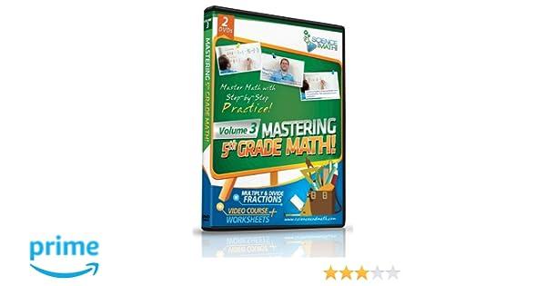 Workbook 3 grade worksheets : Amazon.com: Mastering 5th Grade Math - Vol 3 - Multiply and Divide ...