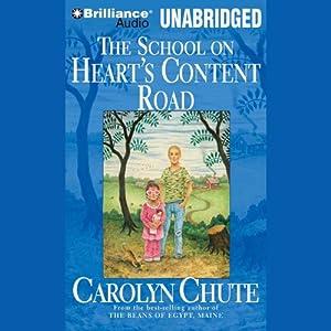 The School on Heart's Content Road Audiobook