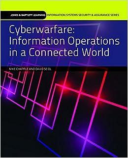 Cyberwarfare: Information Operations in a Connected World (Jones ...