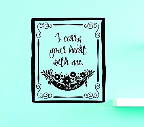 12 Inches X 18 Inches Color Black Design with Vinyl US V SOS 1172 1 V 1 Top Selling Decals I Carry Your Heart with Me Wall Art Size 12 x 18