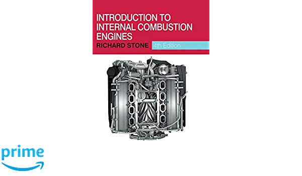 Introduction to internal combustion engines richard stone introduction to internal combustion engines richard stone 9780230576636 amazon books fandeluxe Images