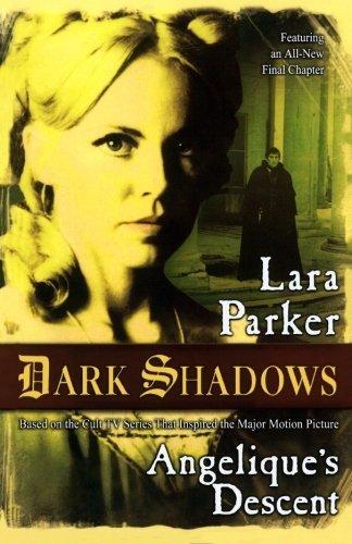 (Dark Shadows: The Salem Branch by Lara Parker (2012-04-10))