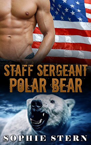 Staff Sergeant Polar Bear (Polar Bears of the Air Force Book 1) by [Stern, Sophie]