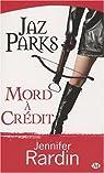 Jaz Parks, Tome 3 : Jaz Parks mord à crédit par Rardin