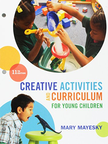 Bundle: Creative Activities and Curriculum for Young Children, Loose-leaf Version, 11th + LMS Integrated for MindTap Education, 1 term (6 months) Printed Access Card