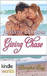 Barefoot Bay: Giving Chase (Kindle Worlds Novella) (Cypress Corners Book 8)