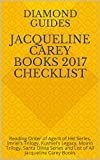 jacqueline carey books 2017 checklist reading order of agent of hel series imriel s trilogy kushiel s legacy moirin trilogy santa olivia series and list of all jacqueline carey books