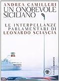 Un onorevole siciliano : le interpellanze parlamentari di Leonardo Sciascia