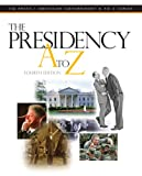 The Presidency A to Z, , 0872893677