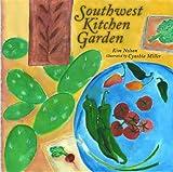 img - for Southwest Kitchen Garden book / textbook / text book