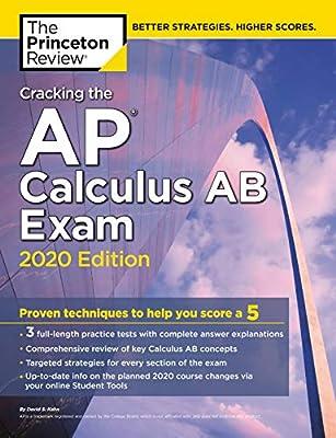 Cracking the AP Calculus AB Exam, 2020 Edition: Princeton