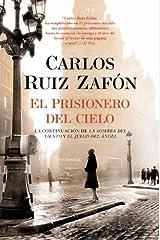 El Prisionero del Cielo (El cementerio de los libros olvidados nº 3) (Spanish Edition) Kindle Edition
