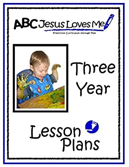 Amazon 3 year lesson plans abc jesus loves me preschool 3 year lesson plans abc jesus loves me preschool curriculum by franz fandeluxe PDF